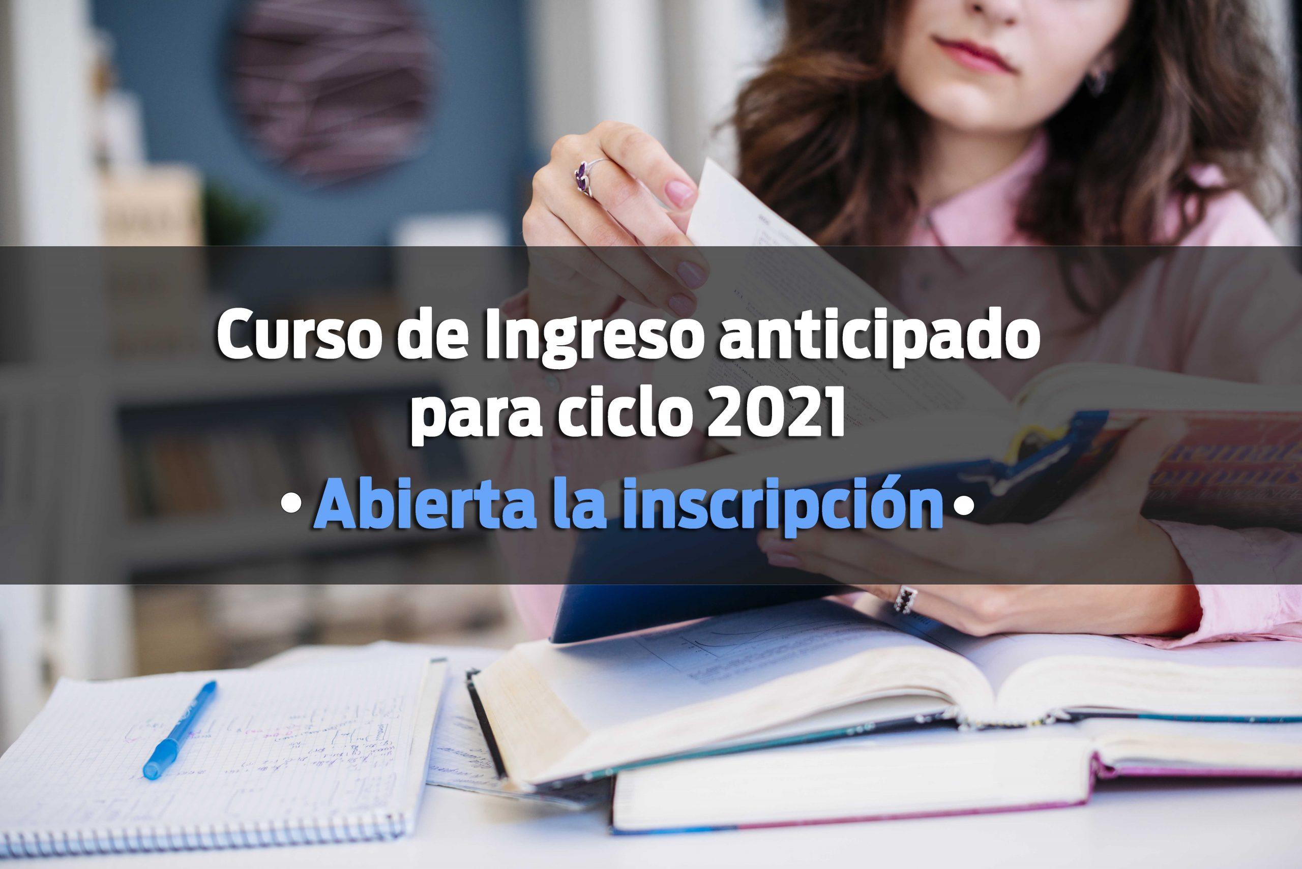 Curso de Ingreso anticipado para ciclo 2021