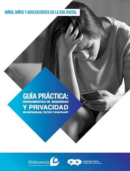 Como proteger la seguridad y privacidad de niños, niñas y adolescentes en Instagram, TikTok y Whatsapp