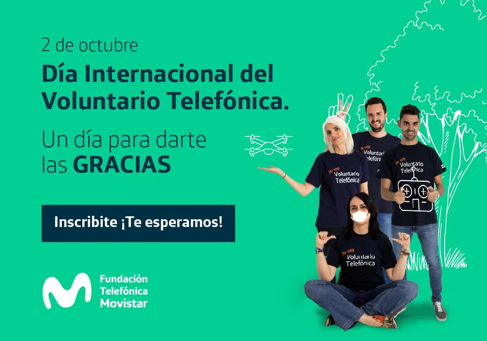 Fundación Telefónica Movistar celebra el Día Internacional del Voluntario Telefónica, este año más digital, más flexible y más solidario