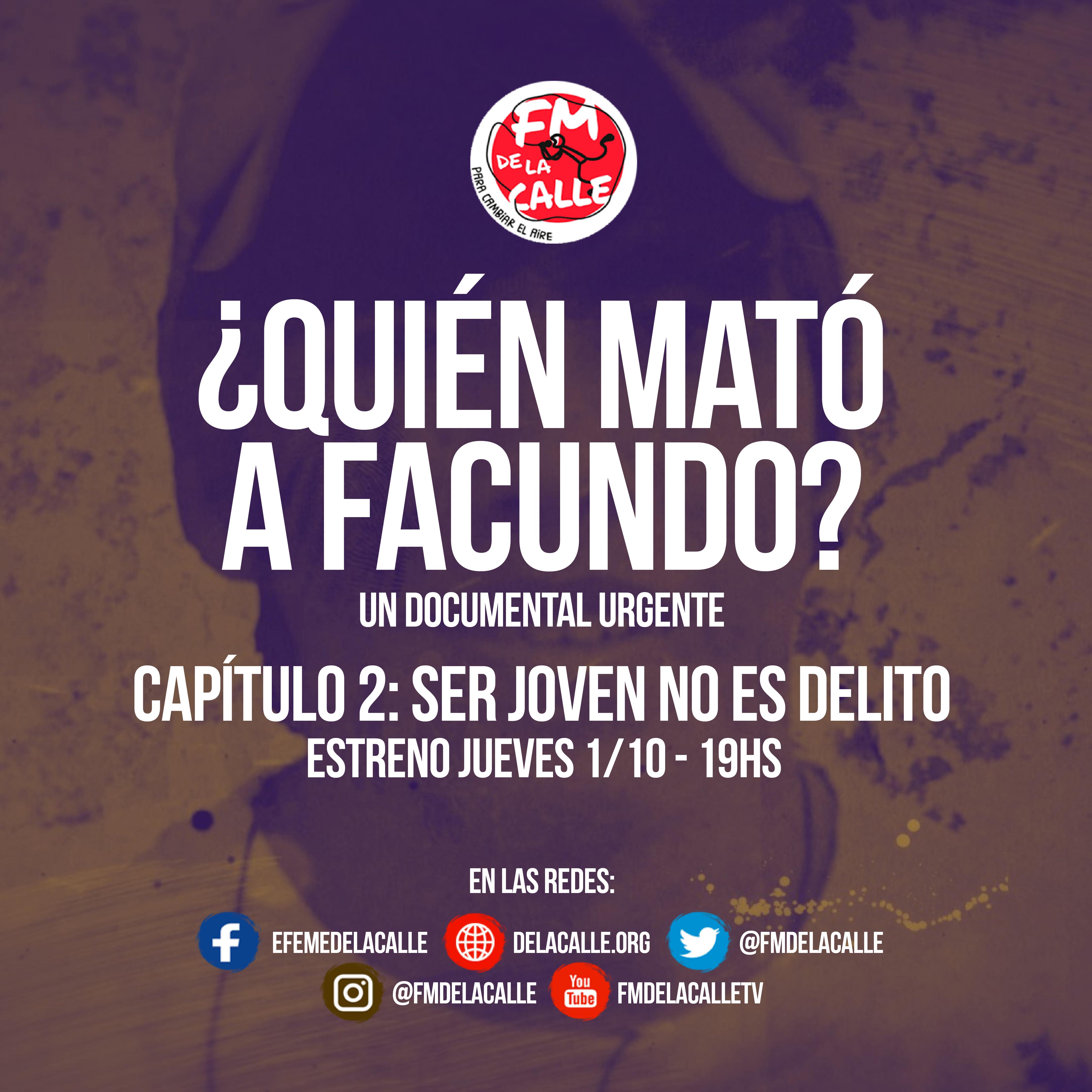 ¿Quién mató a Facundo? Un documental urgente  en tiempo real